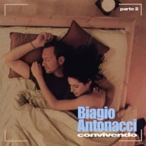 Le parole di Biagio Antonacci e la nostra convivenza •