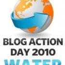 Blog Action Day 2010: Water